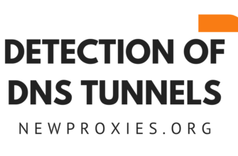 DETECTION OF DNS TUNNELS