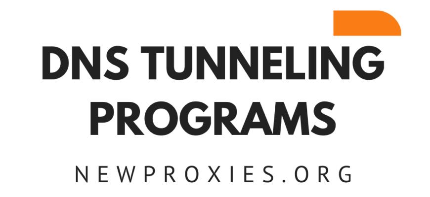 DNS TUNNELING PROGRAMS